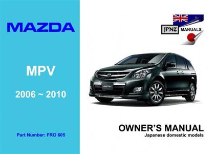 Mazda MPV 2006-11 Translated Owner's Handbook