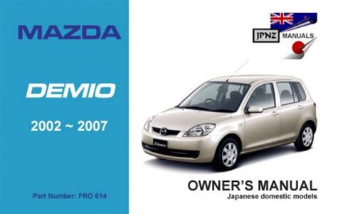 Mazda Demio 2002-07 Translated Owner's Handbook