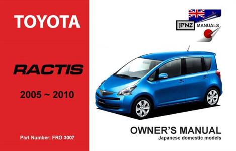 Toyota Ractis 2005-10 Translated Owner's Handbook