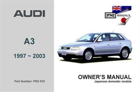 Audi A3 1997-2003 Translated Owner's Handbook