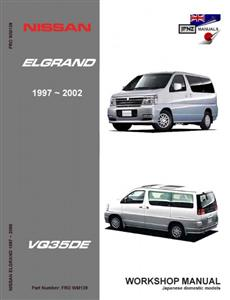 Nissan Elgrand 1997-2001 Translated Workshop Manual - Models With VQ35DE Engine