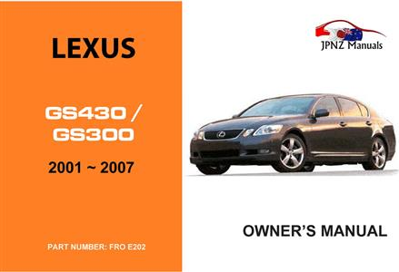 Lexus GS430/GS300 2001-2007 Translated Owner's Handbook