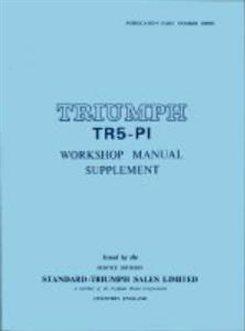Triumph TR5 PI Factory Manual Supplement