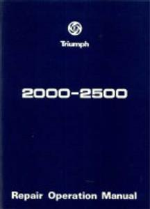 Triumph 2000 2500 Factory Workshop Manual