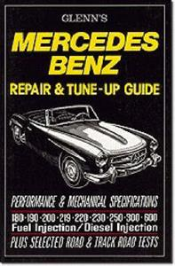 Mercedes Benz Repair And Tune Up Guide 1950s And 1960s 180 190 200 219 220 230 250 300 600
