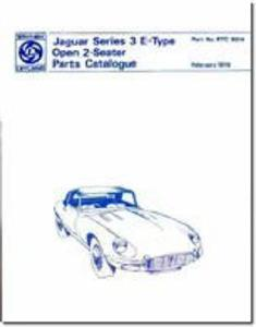 Jaguar E Type Series 3 V12 Open 2 Seater Spare Parts Catalogue