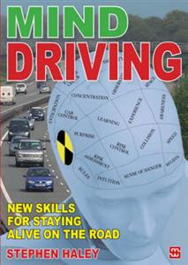 Mind Driving New Skills For Staying Alive On The Road