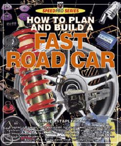 How To Build A Fast Road Car