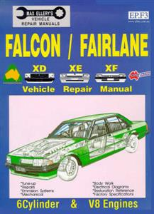 Ford Falcon XD XE XF 1979-88 Repair Manual 6cyl & V8 Incl Fairmont Fairlane & LTD