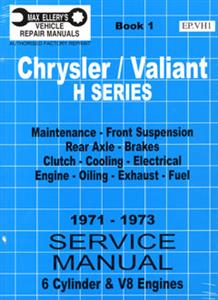 Chrysler Valiant VH 1971-73 6 & 8 Cylinder Shop Manual Book 1