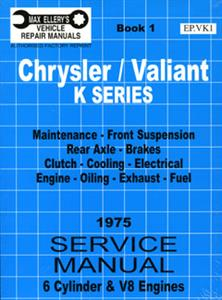 Chrysler Valiant VK 1975 6 & 8 Cylinder Shop Manual Book 1