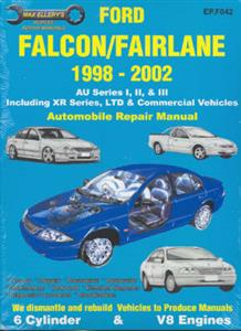 Ford Falcon AU I II III 1998-02 Repair Manual 6 Cylinder & V8 Incl XR Fairmont Fairlane LTD & Commercials