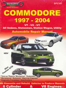 Holden Commodore VT VX VY VZ 1997-2007 Repair Manual 6 & 8 Cylinder Incl Sedan Wagon Ute Statesman & Monaro
