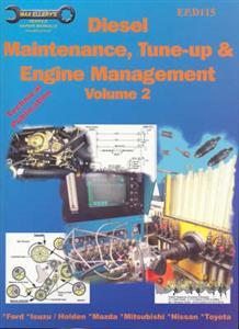 Diesel Maintenance Tune Up And Engine Management Vol 2 Ford Holden Isuzu Mazda Mitsubishi Nissan Toyota