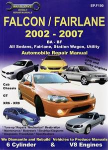 Ford Falcon BA-BF 2002-08 Repair Manual 6 Cylinder & V8 Includes Fairmont Fairlane LTD XR6 XR8 & Turbo
