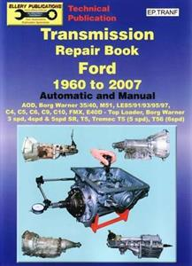 Ford Transmission Repair Book 1960-2007 Automatic & Manual