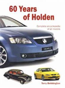 60 Years Of Holden Complete Encyclopedia Of All Models