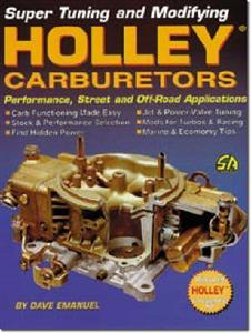 Holley Carburettors Super Tuning And Modifying Performance Street OUT OF PRINT