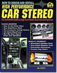 How to Design and Install High-Performance Car Stereo