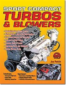 How to Install and Tune Sport Compact Turbos and Blowers
