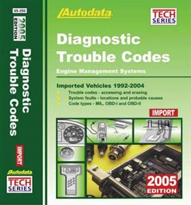 Autodata Diagnostic Trouble Codes 2005 Import Asian & Euro Vehicles in USA 1992-2004