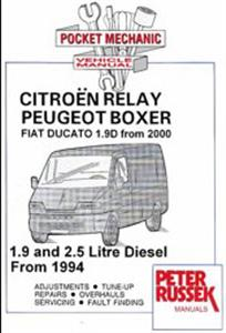 Fiat Ducato 2000-05 Citroen Relay And Peugeot Boxer 1994-05 Diesel Pocket Repair Manual