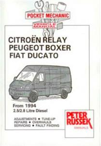 Fiat Ducato Peugeot Boxer Citroen Relay 1994-2000 2.5 2.8 Diesel Pocket Workshop Manual