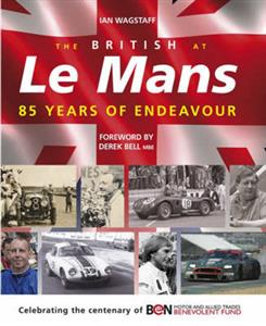 British At Le Mans 85 Years Of Endeavour