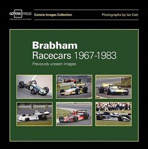 Brabham Racecars 1967-1983 Previously Unseen Images - Coterie Images Collection Racecars Series 2