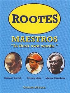Rootes Maestros In Their Own Words