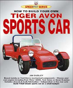How to Build Your Own Tiger Avon Sportscar for Road and Track