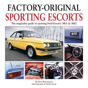 Factory Original Sporting Mk1 Escorts - The Originality Guide To Sporting Variants Of The Ford Escort Mk1