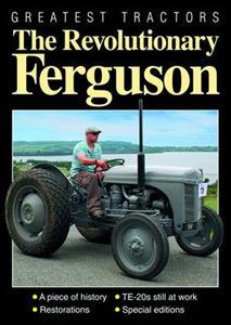 Greatest Tractors - The Revolutionary Ferguson