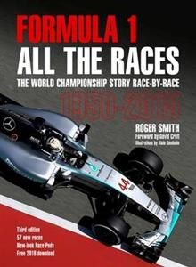 Formula 1 All the Races: The World Championship Story Race-by-Race 1950-2015 3rd ed