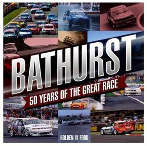 Bathurst - 50 Years of the Great Race
