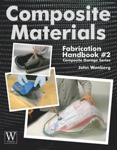 Composite Materials Fabrication Handbook #2
