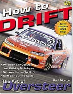 How To Drift The Art Of Oversteer