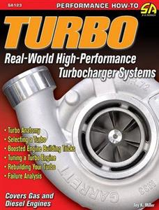 Turbo Real World High Performance Turbocharger Systems - Petrol And Diesel