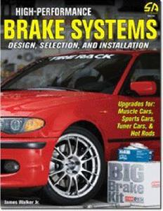 High Performance Brake Systems - Design Selection And Installation OUT OF PRINT