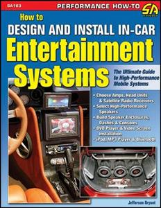 How To Design And Install In Car Entertainment Systems OUT OF PRINT
