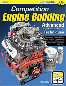 Competition Engine Building - Advanced Engine Design & Assembly Techniques OUT OF PRINT