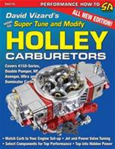 David Vizards How to Super Tune & Modify Holley Carburetors 2nd Ed
