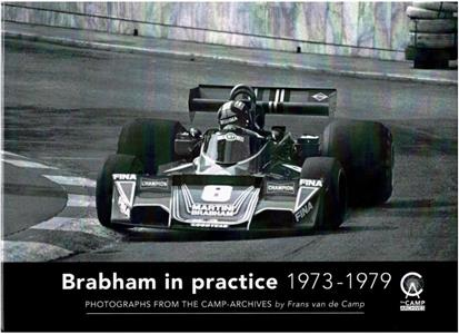 Brabham In Practice 1973-79 - Photographs From the Camp Archive