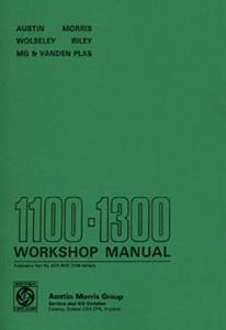 AUSTIN 1100 & 1300 1972 Workshop Manual Reprint