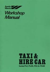 AUSTIN FX4 Taxi Workhop Manual Reprint