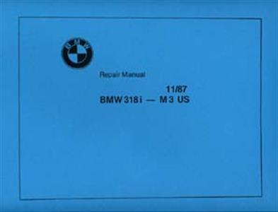 BMW 3 Series E30 Including M3 1989 Workshop Manual 2 Volume Reprint