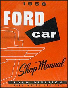Ford 1956 Car & Thunderbird Shop Manual Reprint