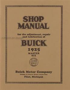 Buick 1925 Master Six Factory Shop Manual Reprint