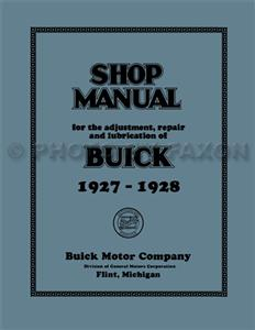 Buick 1927-28 Factory Shop Manual Reprint