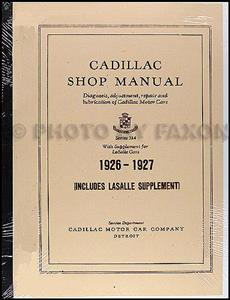 Cadillac 1926-27 Factory Shop Manual Reprint Incl 1927 LaSalle Supplement